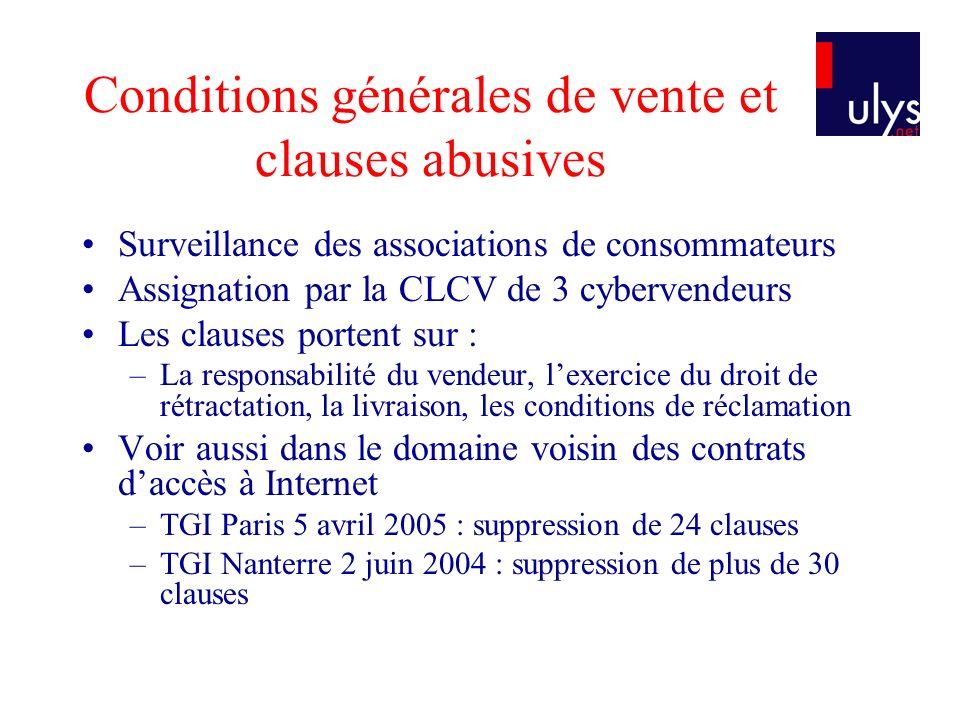 Conditions générales de vente et clauses abusives Surveillance des associations de consommateurs Assignation par la CLCV de 3 cybervendeurs Les clause