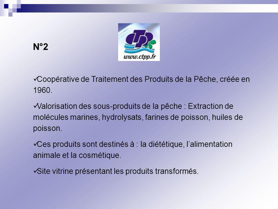 N°2 Coopérative de Traitement des Produits de la Pêche, créée en 1960. Valorisation des sous-produits de la pêche : Extraction de molécules marines, h