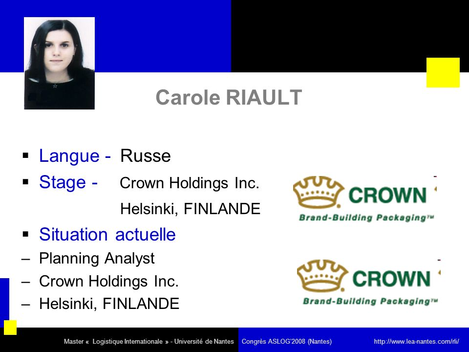 Carole RIAULT Langue - Russe Stage - Crown Holdings Inc.