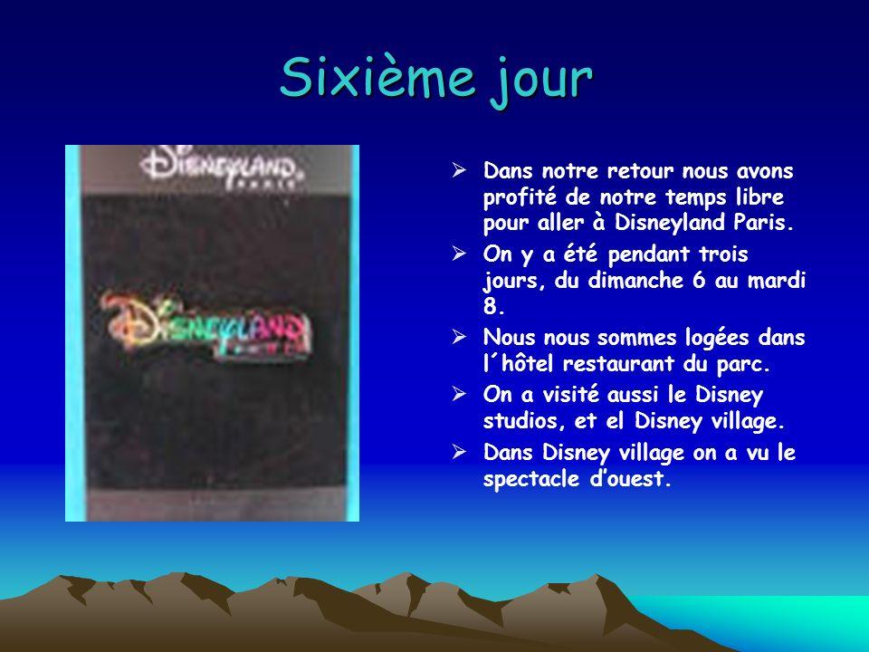 Sixième jour Dans notre retour nous avons profité de notre temps libre pour aller à Disneyland Paris.