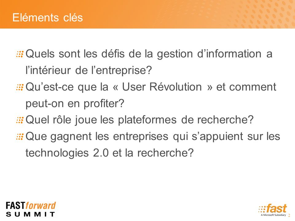 3 Le cout réel des requêtes The average knowledge worker spends a quarter of their time searching for information.