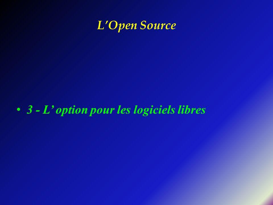 LOpen Source 3 - L option pour les logiciels libres