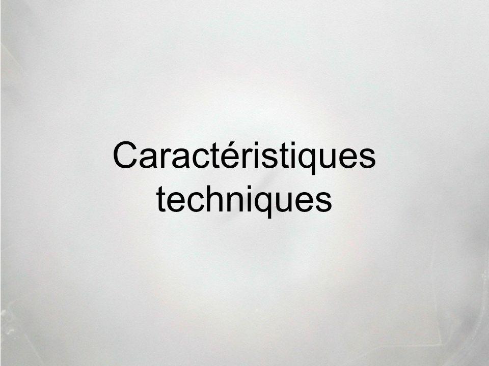 Caractéristiques techniques
