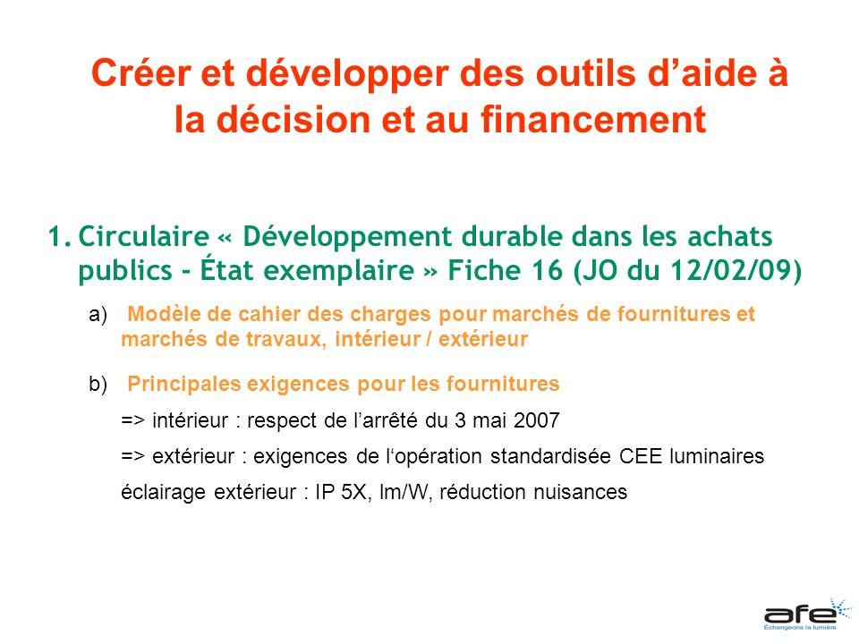 1.Circulaire « Développement durable dans les achats publics - État exemplaire » Fiche 16 (JO du 12/02/09) a) Modèle de cahier des charges pour marché