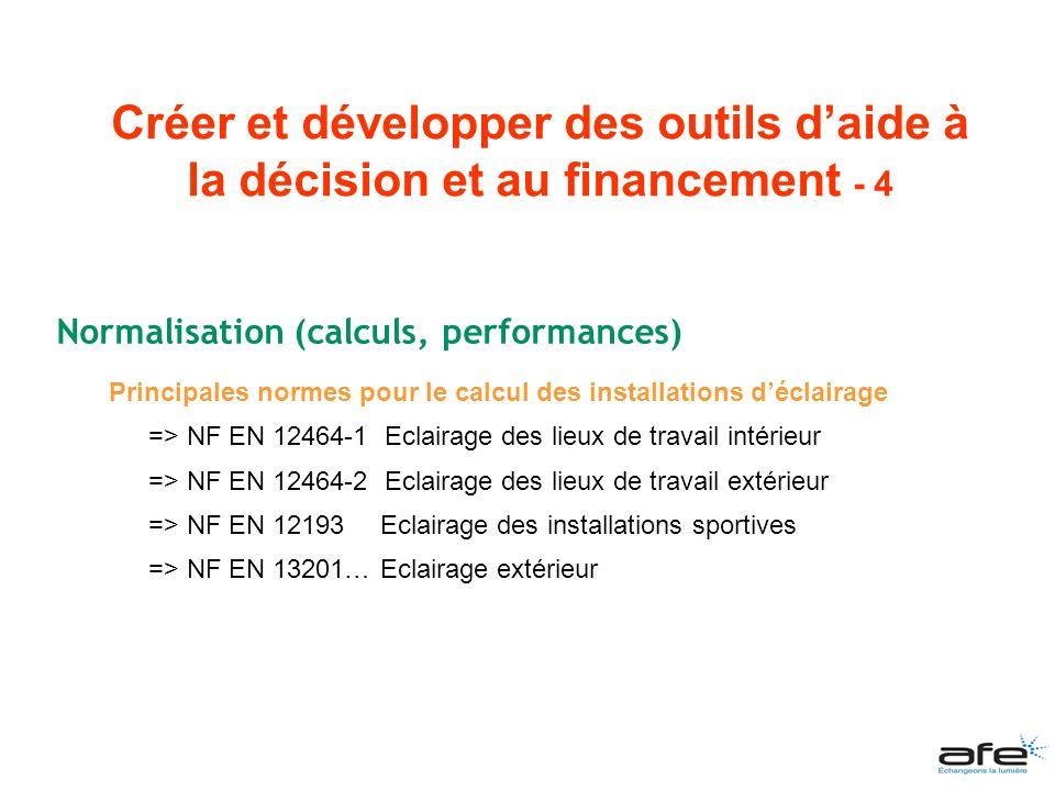 Normalisation (calculs, performances) Principales normes pour le calcul des installations déclairage => NF EN 12464-1 Eclairage des lieux de travail i