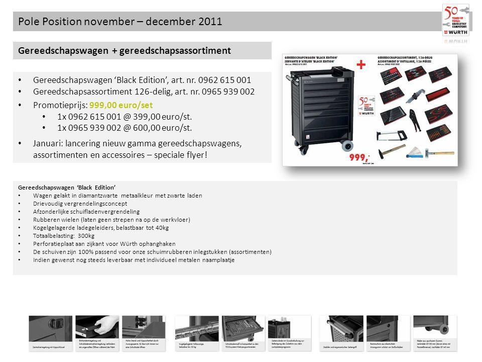 Pole Position november – december 2011 Gereedschapswagen + gereedschapsassortiment Gereedschapswagen Black Edition, art. nr. 0962 615 001 Gereedschaps