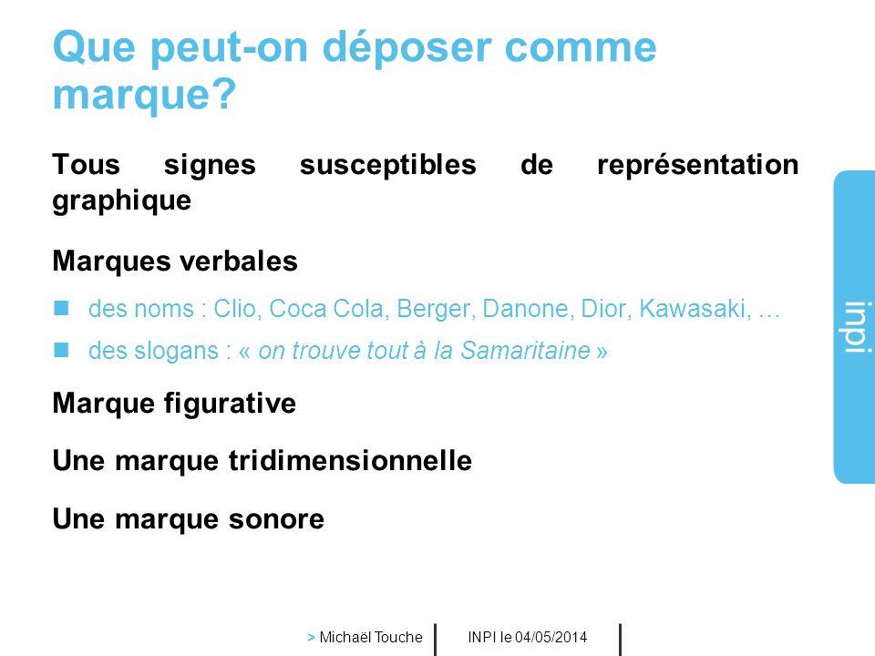 inpi INPI le 04/05/2014 > Michaël Touche Les différents signes distinctifs Lenseigne (protection essentiellement locale) Le nom commercial (protection