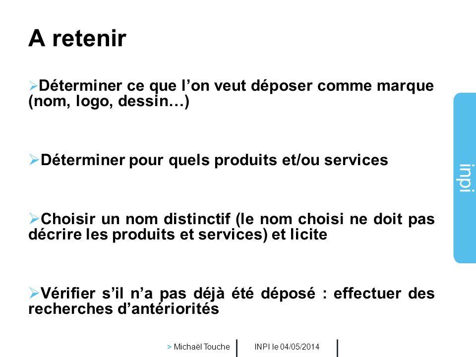 inpi INPI le 04/05/2014 > Michaël Touche Extension à létranger Une demande dans chaque pays ou Une seule formalité par : larrangement de Madrid et le