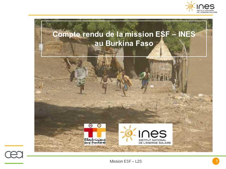 1 Mission ESF – L2S Compte rendu de la mission ESF – INES au Burkina Faso