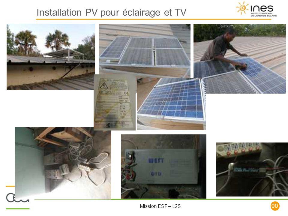 100 Mission ESF – L2S Installation PV pour éclairage et TV