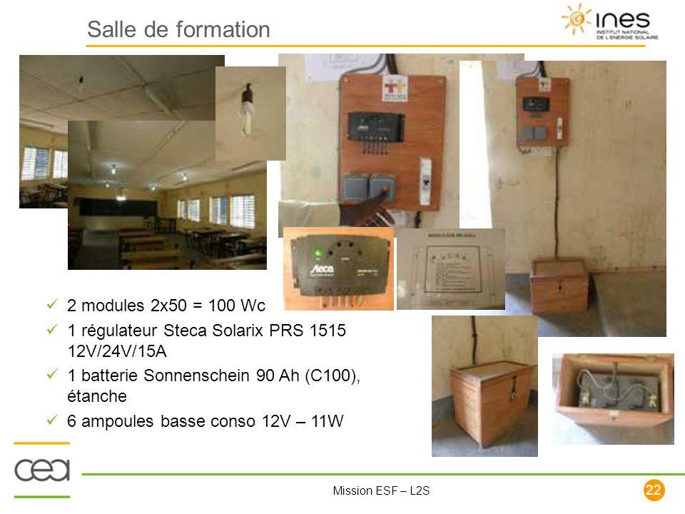 22 Mission ESF – L2S Salle de formation 2 modules 2x50 = 100 Wc 1 régulateur Steca Solarix PRS 1515 12V/24V/15A 1 batterie Sonnenschein 90 Ah (C100),