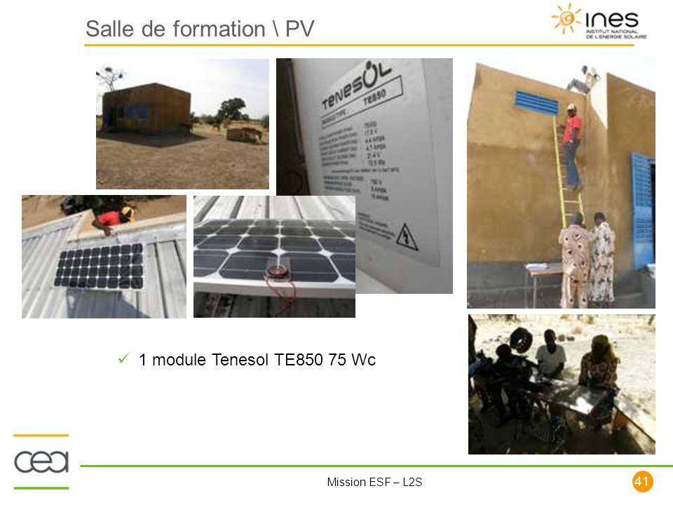 41 Mission ESF – L2S Salle de formation \ PV 1 module Tenesol TE850 75 Wc