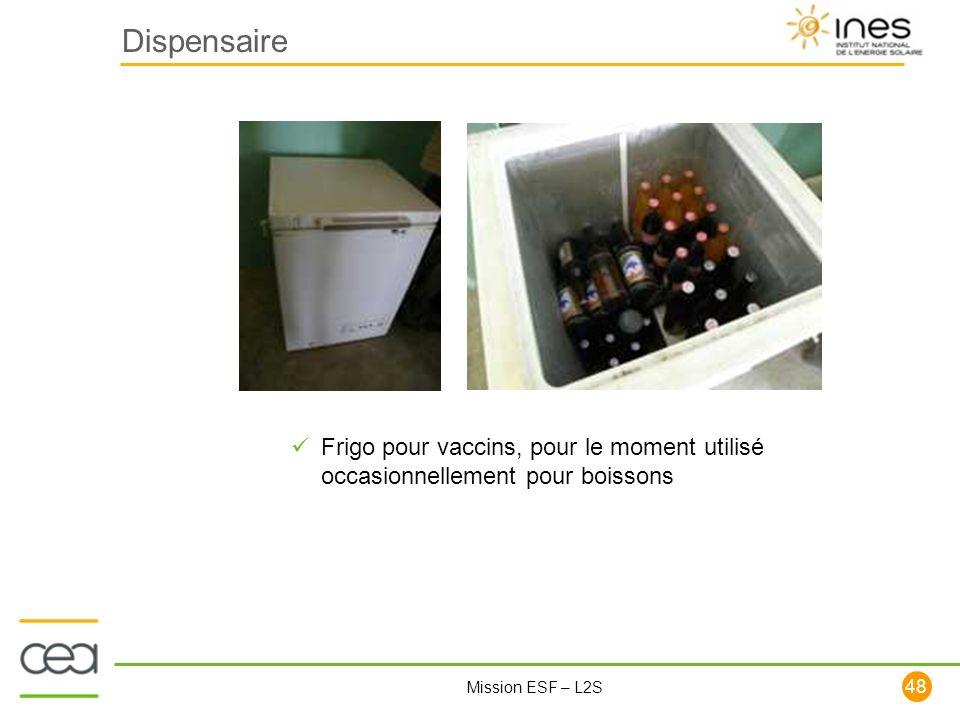 48 Mission ESF – L2S Dispensaire Frigo pour vaccins, pour le moment utilisé occasionnellement pour boissons