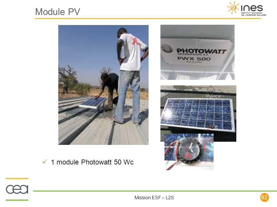 92 Mission ESF – L2S Module PV 1 module Photowatt 50 Wc