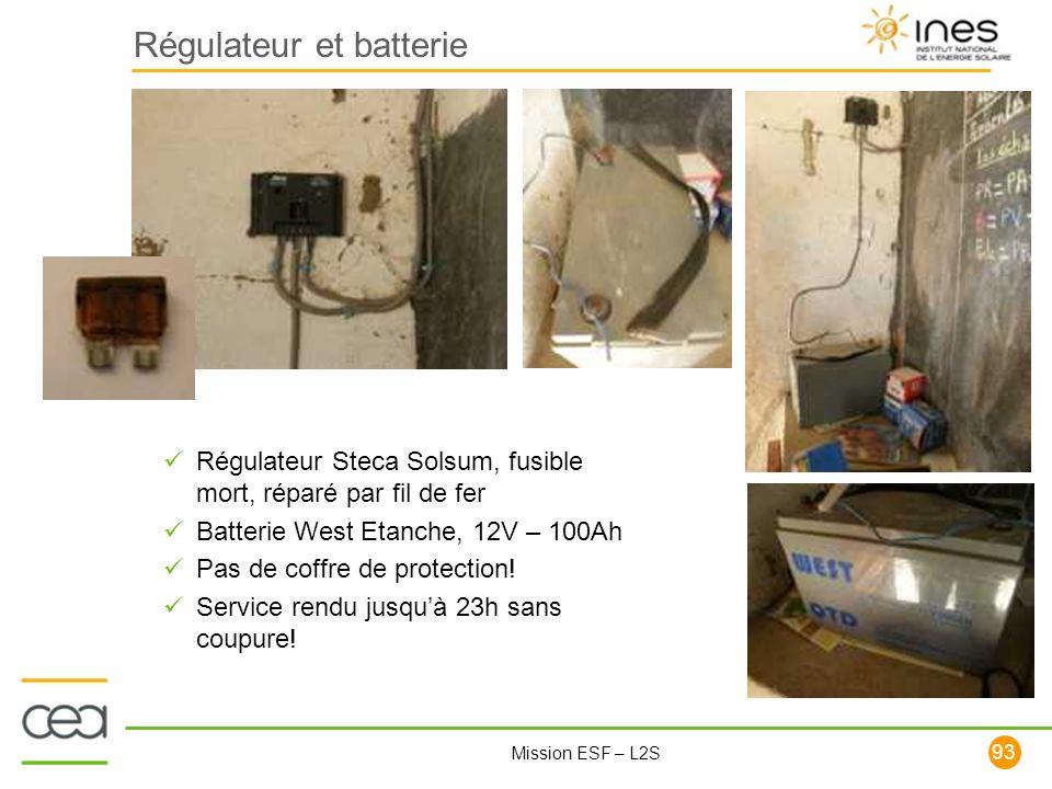 93 Mission ESF – L2S Régulateur et batterie Régulateur Steca Solsum, fusible mort, réparé par fil de fer Batterie West Etanche, 12V – 100Ah Pas de cof