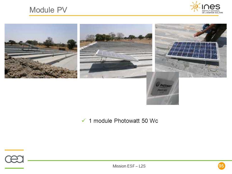 95 Mission ESF – L2S Module PV 1 module Photowatt 50 Wc