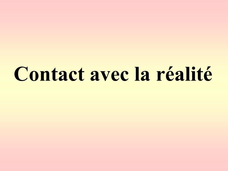 Contact avec la réalité