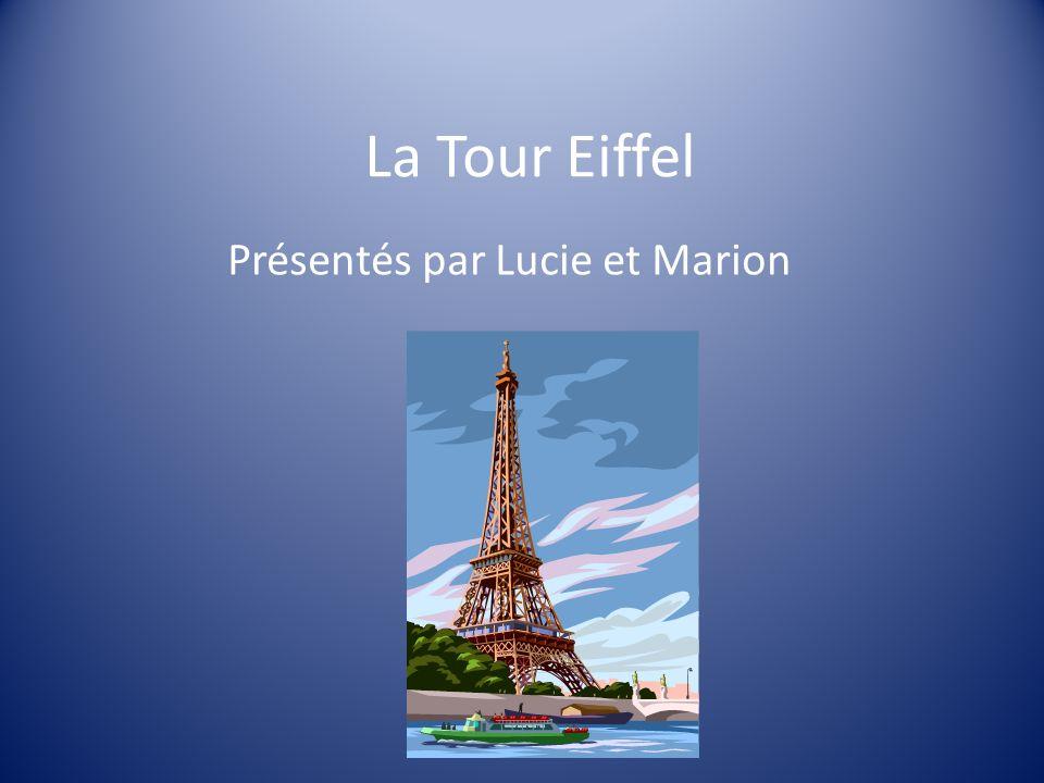 La Tour Eiffel Présentés par Lucie et Marion