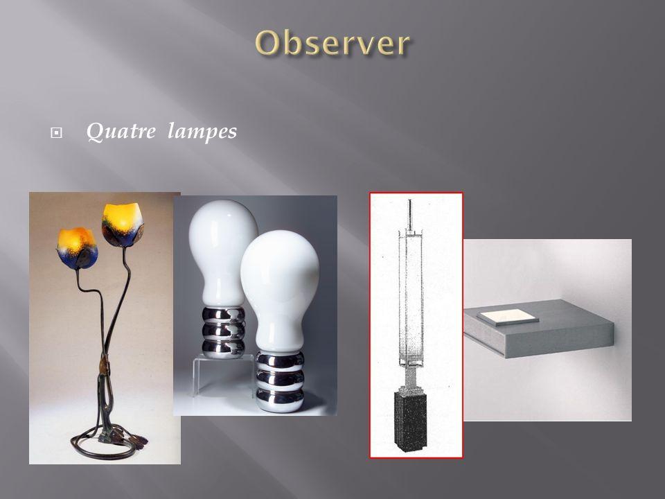 Quatre lampes
