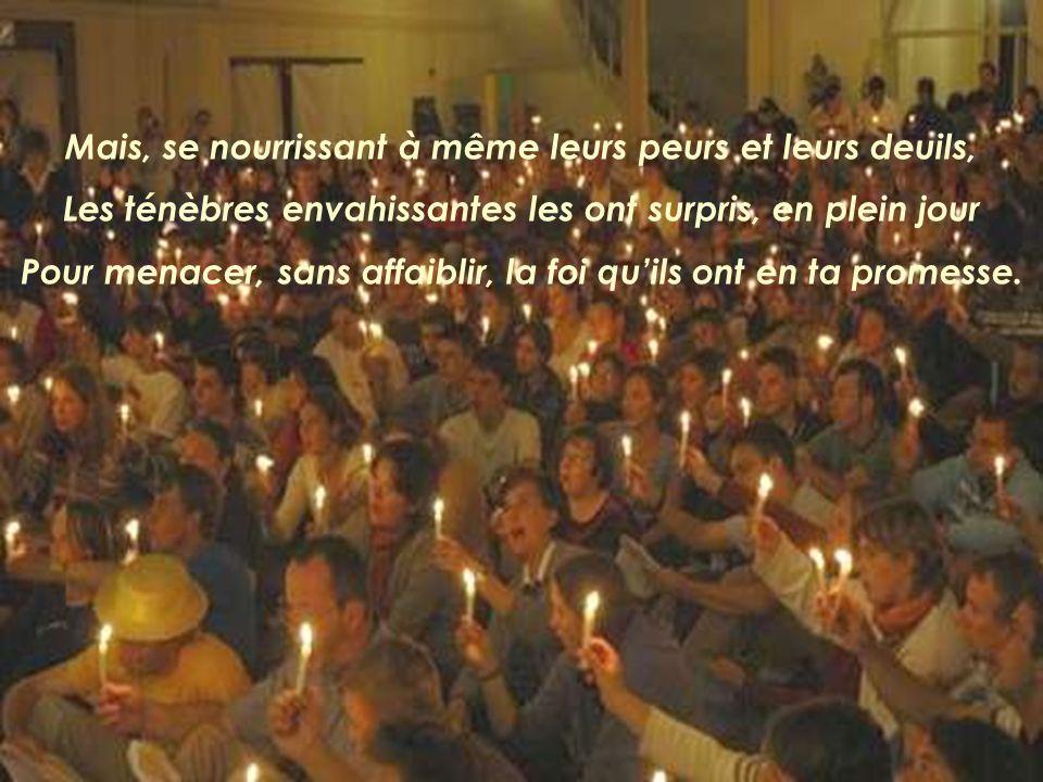 Tes fidèles, Seigneur, Convergent vers lévénement Quau milieu de leurs pairs, Tes prophètes ont annoncé.