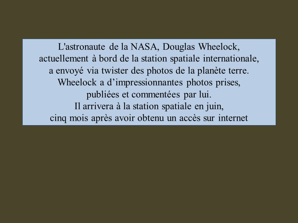 Photos de lastronaute Douglas Wheelock