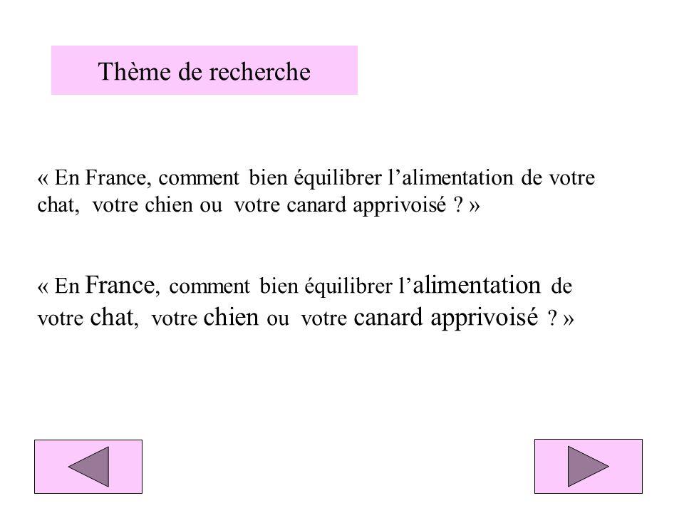 Mots clés Descripteurs France Alimentation Alimentation des animaux Chien Chat Canard apprivoisé Animal domestique