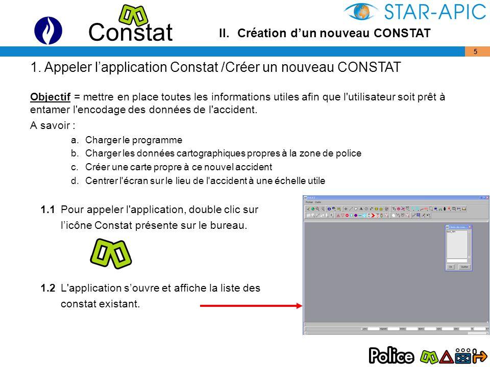 Constat 6 Icônes Constat creation Création de la signalisation Modification du fond de plan 1.
