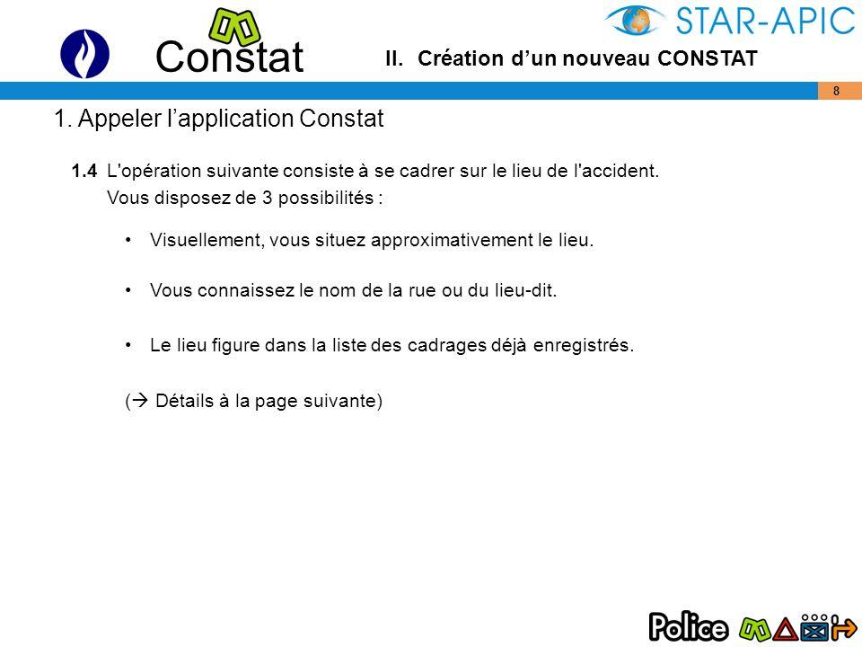 Constat 19 –2-roues (par 3 points) Cliquer sur l icône Le catalogue des objets s affiche Par convention, les points 1, 2 et 3 sont fixés comme sur le schéma.