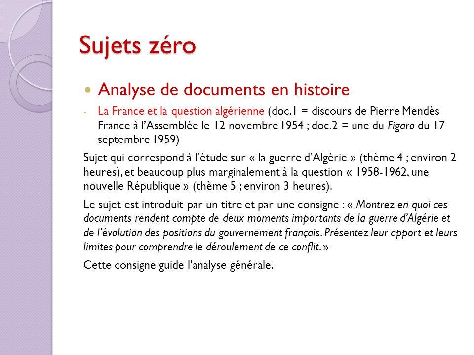 Sujets zéro Analyse de documents en histoire - La France et la question algérienne (doc.1 = discours de Pierre Mendès France à lAssemblée le 12 novemb