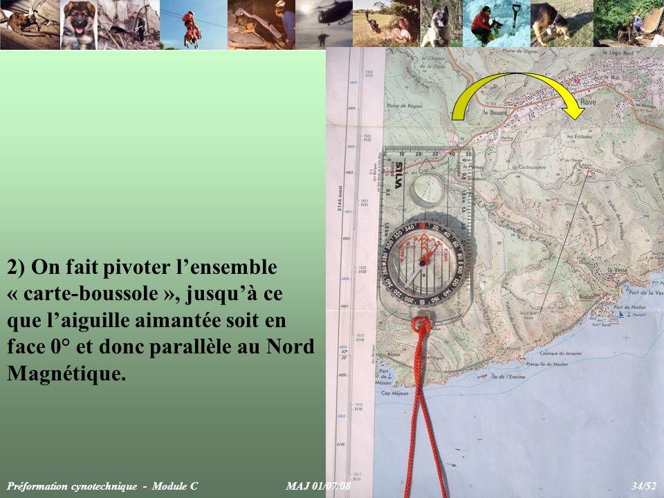 2) On fait pivoter lensemble « carte-boussole », jusquà ce que laiguille aimantée soit en face 0° et donc parallèle au Nord Magnétique.