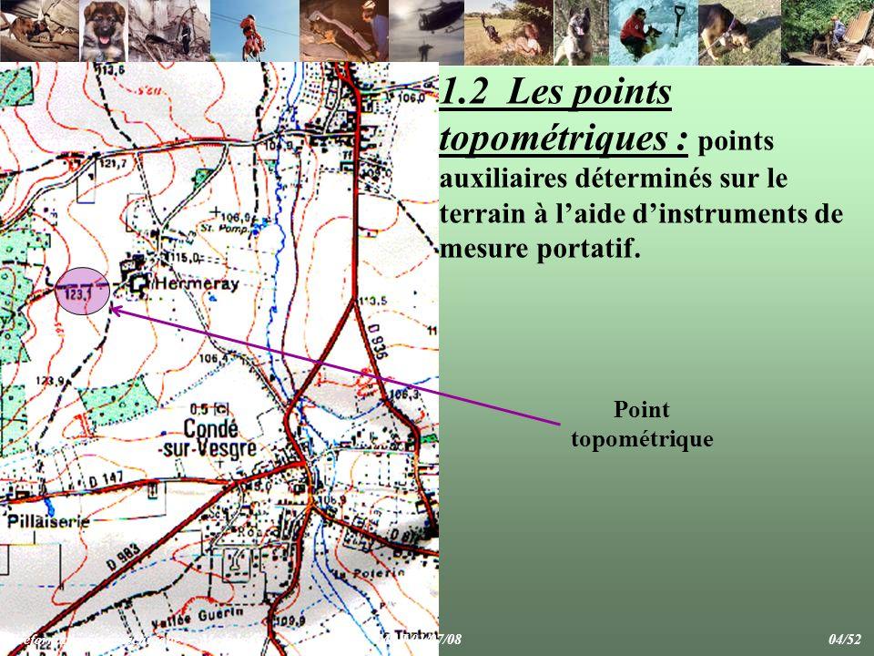 1.2 Les points topométriques : points auxiliaires déterminés sur le terrain à laide dinstruments de mesure portatif.