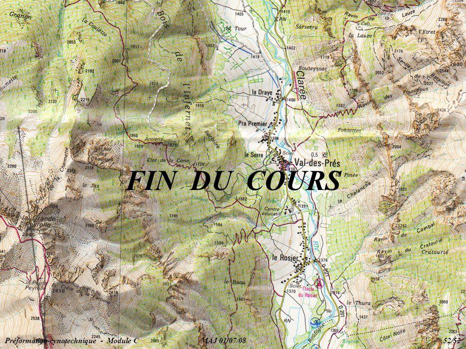 FIN DU COURS Préformation cynotechnique - Module C MAJ 01/07/08 52/52