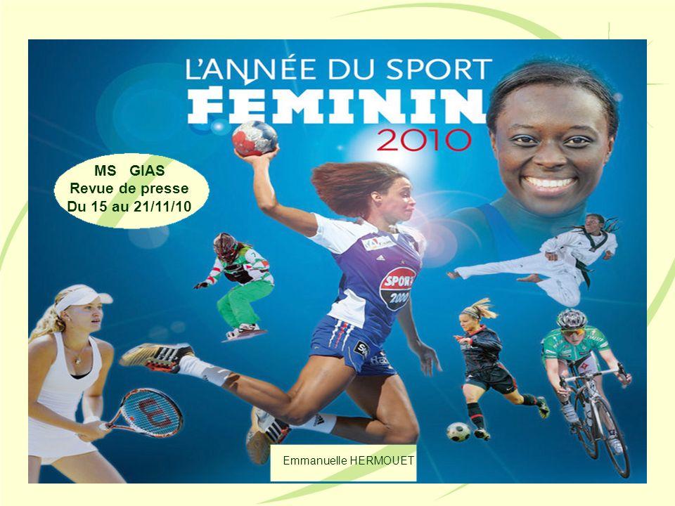 MS GIAS Revue de presse Du 15 au 21/11/10 Emmanuelle HERMOUET