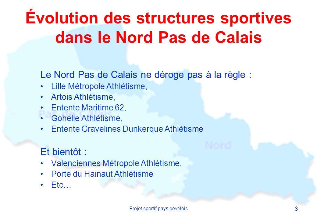 4 Projet sportif pays pévélois Projet : Création dun grand club dathlétisme dans le Pays Pévèlois.