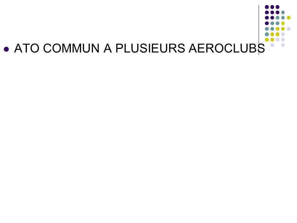 ATO COMMUN A PLUSIEURS AEROCLUBS