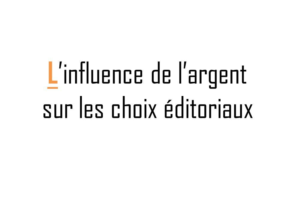 L influence de largent sur les choix éditoriaux