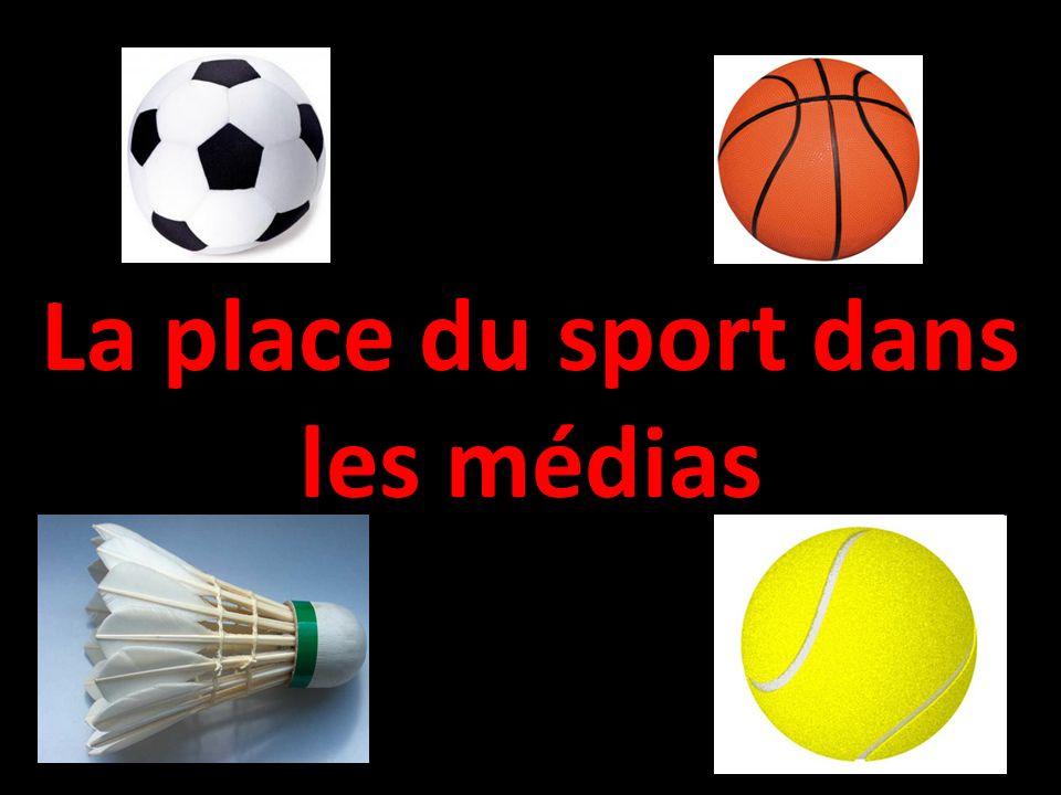 La place du sport dans les médias