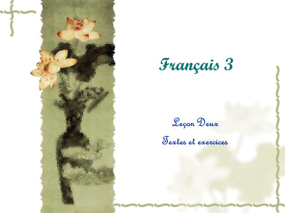 Français 3 Leçon Deux Textes et exercices