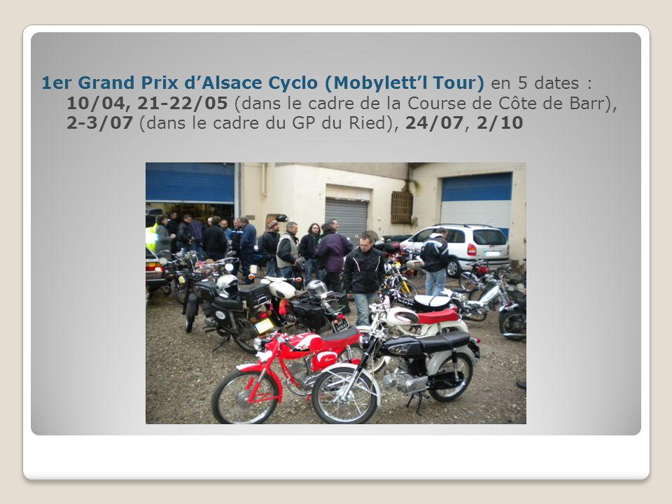 1er Grand Prix dAlsace Cyclo (Mobylettl Tour) en 5 dates : 10/04, 21-22/05 (dans le cadre de la Course de Côte de Barr), 2-3/07 (dans le cadre du GP d