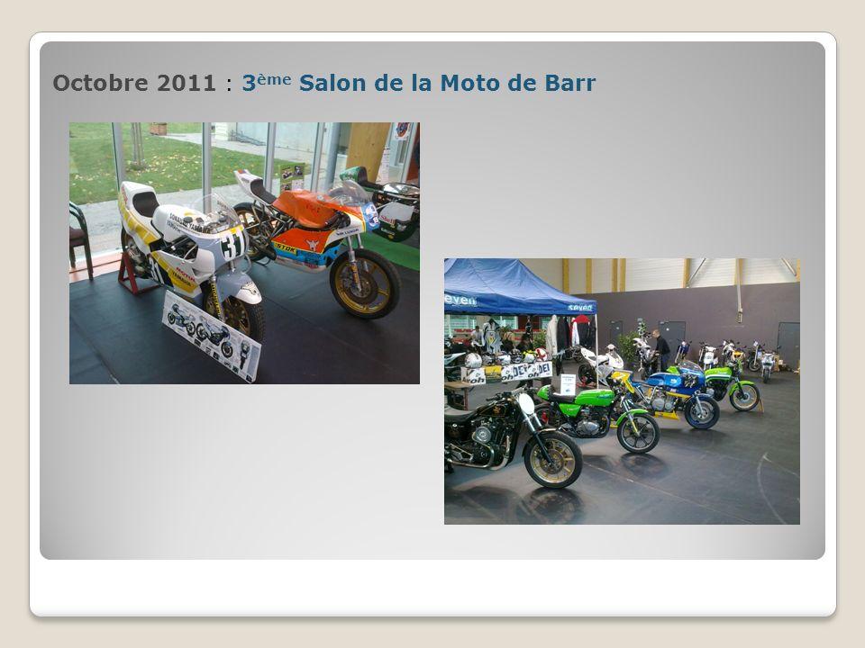 Octobre 2011 : 3 ème Salon de la Moto de Barr