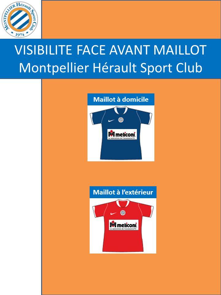 VISIBILITE FACE AVANT MAILLOT Montpellier Hérault Sport Club Maillot à domicile Maillot à lextérieur