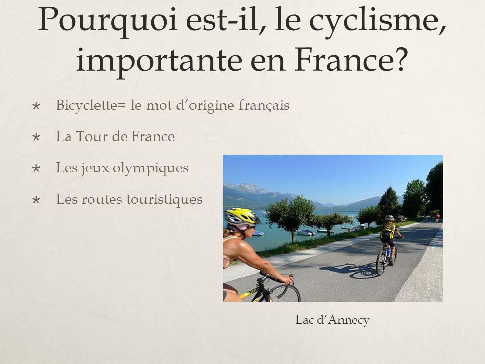 Pourquoi est-il, le cyclisme, importante en France.