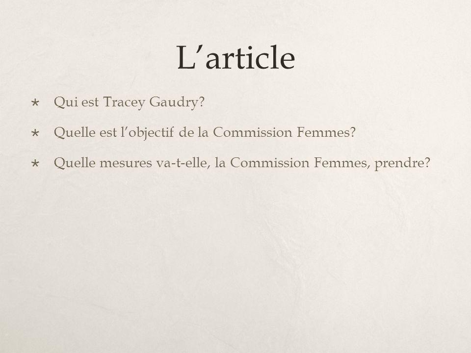 Larticle Qui est Tracey Gaudry. Quelle est lobjectif de la Commission Femmes.