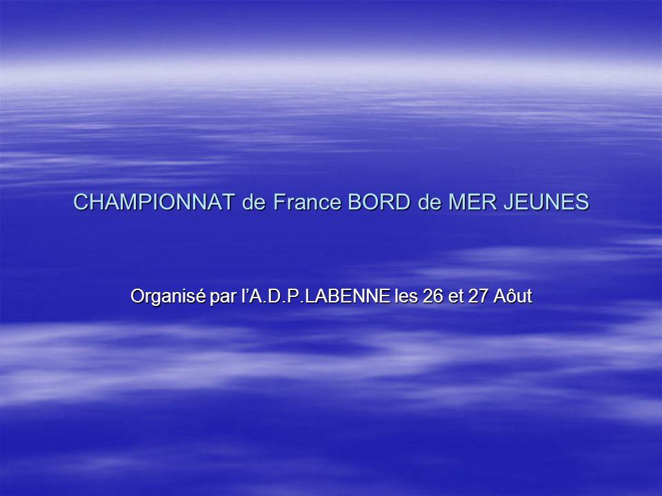 CHAMPIONNAT de France BORD de MER JEUNES Organisé par lA.D.P.LABENNE les 26 et 27 Aôut