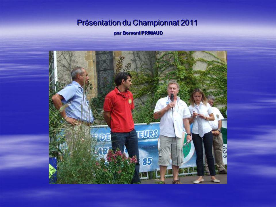 Présentation du Championnat 2011 par Bernard PRIMAUD
