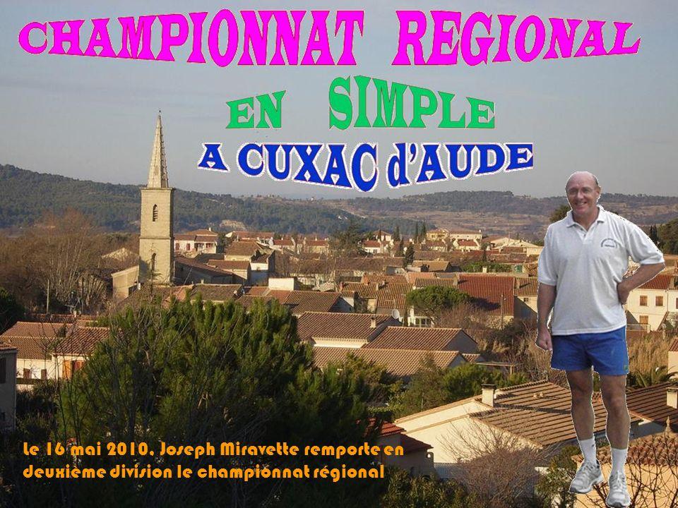 01/05/2010 4 ème division Champion Gilles BATLLE Vice-champion Henri BOTUHA 3ème division Champion Michel Spano Vice-champion Patrick Clara FN + F3 Ch