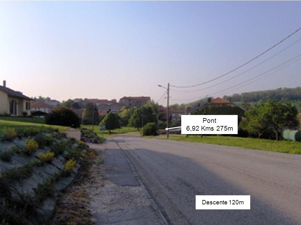 Descente 120m Pont 6,92 Kms 275m