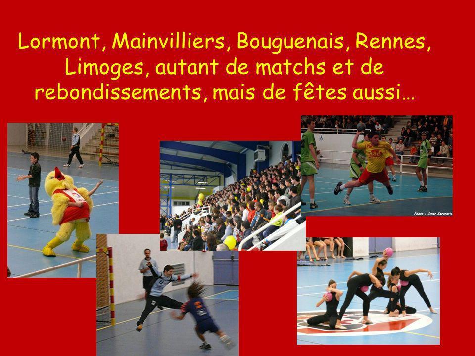 Lormont, Mainvilliers, Bouguenais, Rennes, Limoges, autant de matchs et de rebondissements, mais de fêtes aussi…