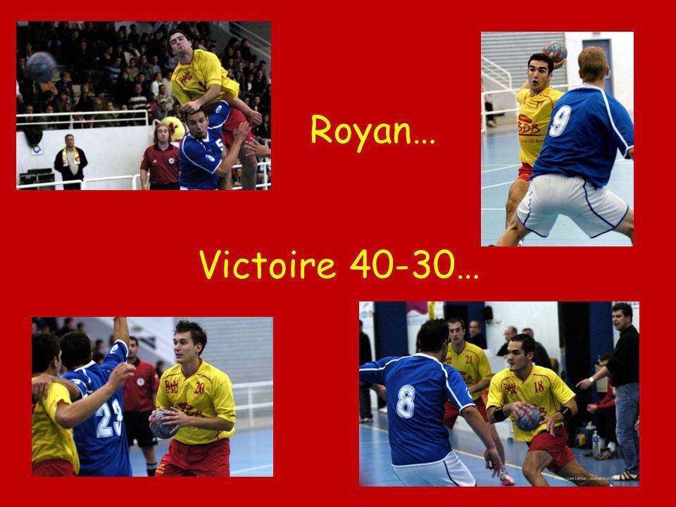 Royan… Victoire 40-30…