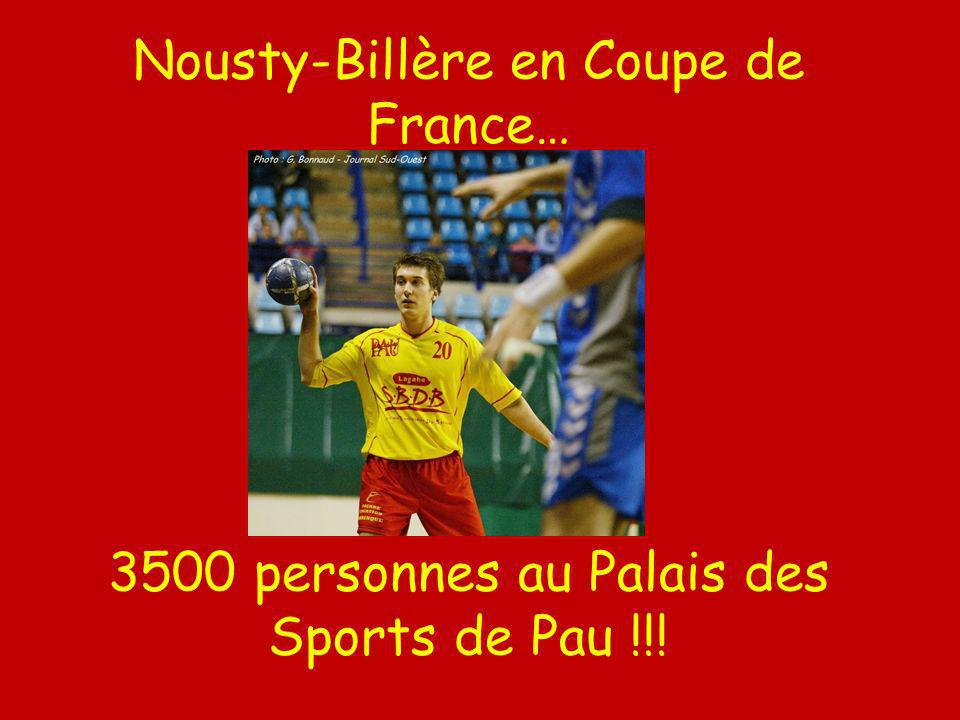 Nousty-Billère en Coupe de France… 3500 personnes au Palais des Sports de Pau !!!